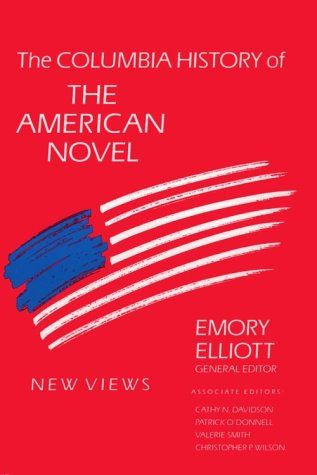 Emory Elliott The Columbia History Of The American Novel