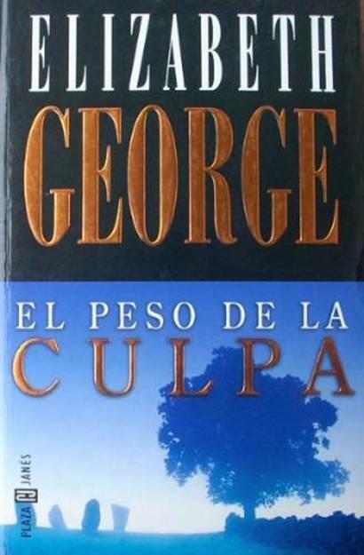 e2aeb7e4e Elizabeth George. El Peso De La Culpa