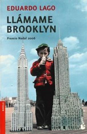 3937ba5710 Eduardo Lago. Llámame Brooklyn
