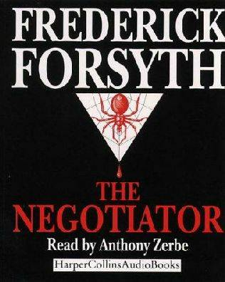 Frederick Forsyth  The Negotiator