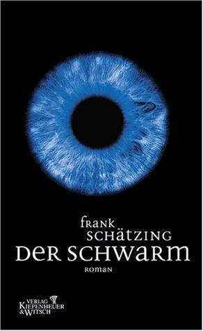 Schwarm Frank Frank Frank SchaetzingDer Schwarm SchaetzingDer zGUVLpqSM