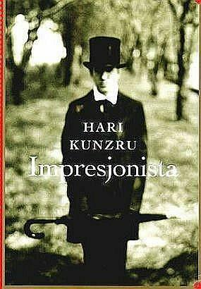 fc2538ebb5c78 Hari Kunzru. Impresjonista