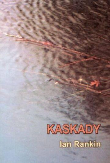 Ian Rankin Kaskady