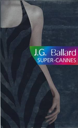 53f93414f4aa J.G. Ballard. Super-Cannes