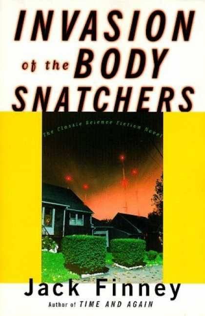 Jack Finney  Invasion of The Body Snatchers