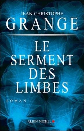 Jeanchristophe Grangé Le Serment Des Limbes