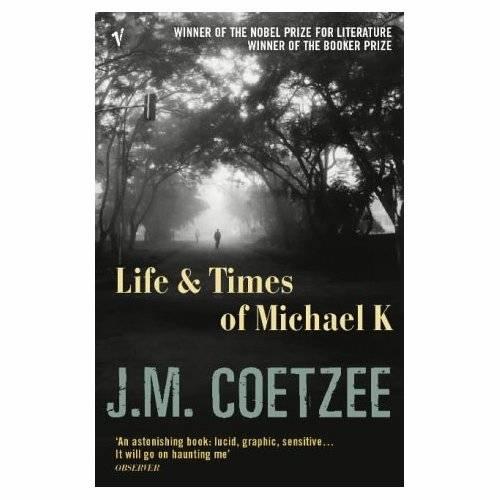 J Coetzee Life Times Of Michael K
