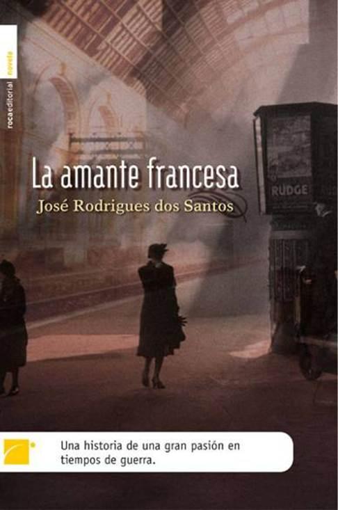 4c7f60f112e1 José Santos. La Amante Francesa