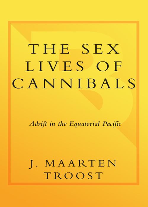 Jarten Troost The Sex Lives Of Cannibals