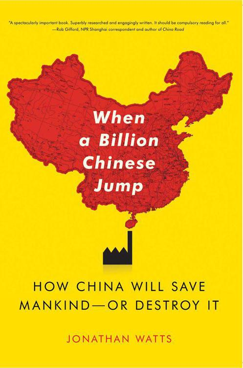 Jonathan Watts  When a Billion Chinese Jump