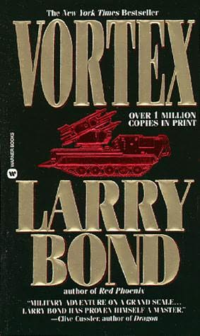 Larry Bond  Vortex