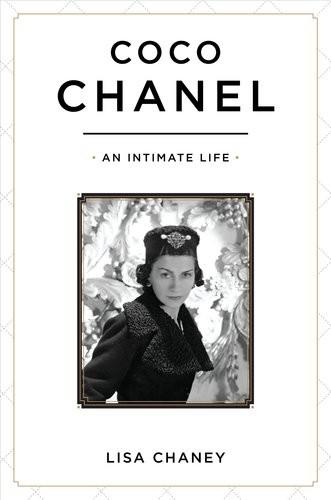 276ed4e319c Lisa Chaney. Coco Chanel An Intimate Life