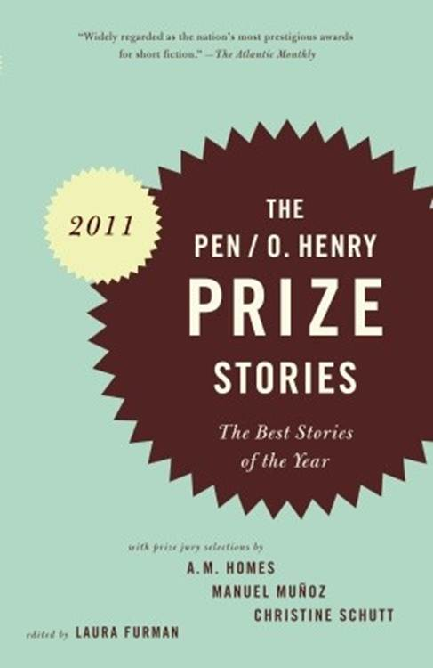 11ea851678c54 Laura Furman. The O. Henry Prize Stories 2011