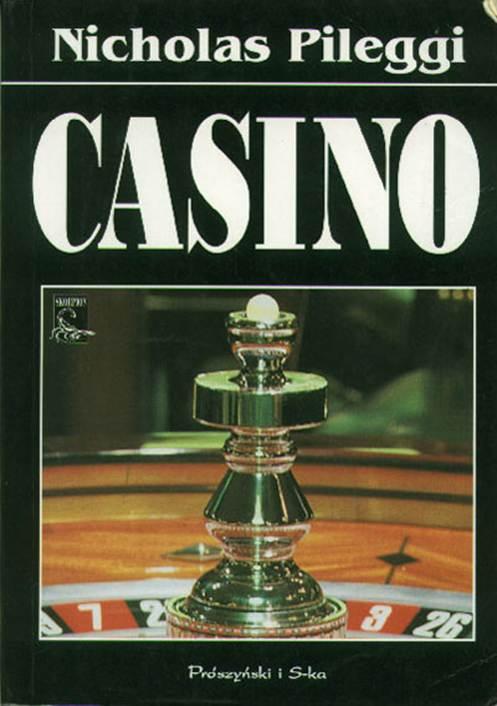 53681d7aaf0d8e Nicholas Pileggi. Casino Miłość i honor w Las Vegas