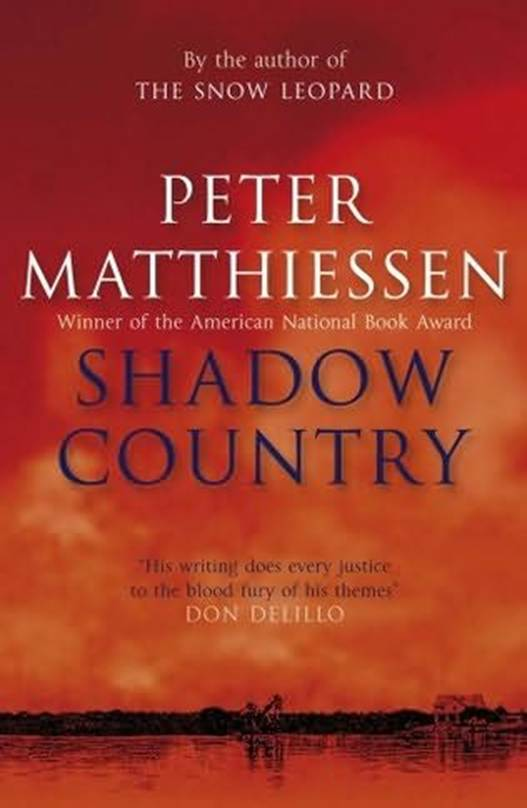 Peter Matthiessen Shadow Country